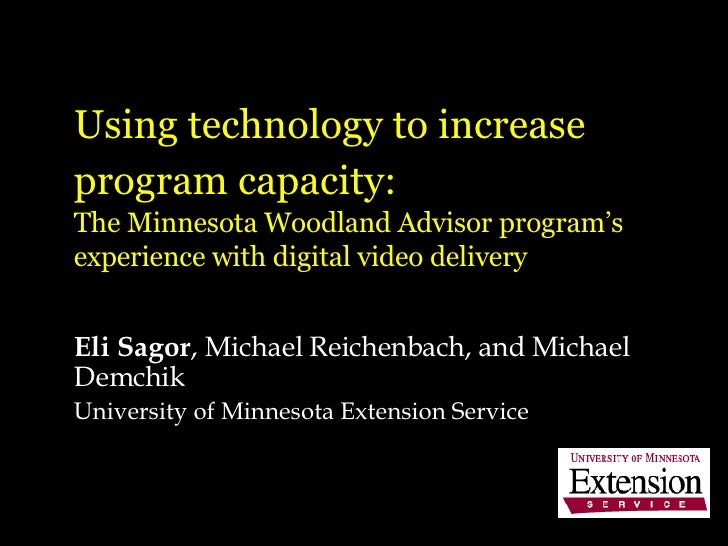 Using technology to increase program capacity:   The Minnesota Woodland Advisor program's experience with digital video de...