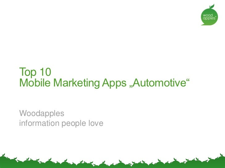 """Top 10 Mobile Marketing Apps """"Automotive""""  Woodapples information people love"""