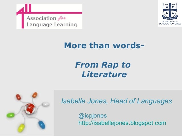 Free Powerpoint Templates Page 1 More than words- From Rap to Literature Isabelle Jones, Head of Languages @icpjones http:...