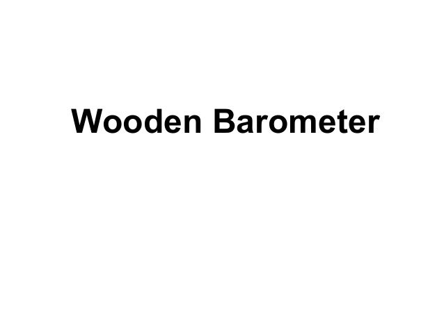 Wooden Barometer