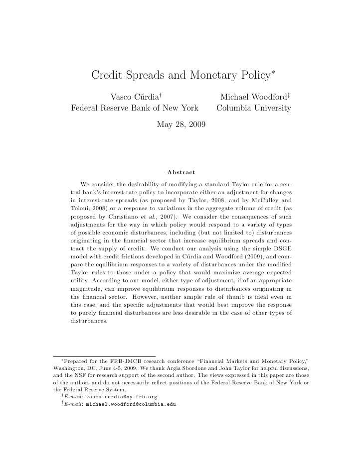 Credit Spreads and Monetary Policy∗                  Vasco C´rdia†                          u                             ...