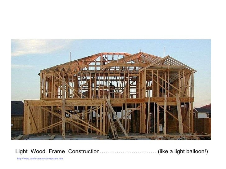 Light Frame Wood Construction Light Wood Frame Construction…