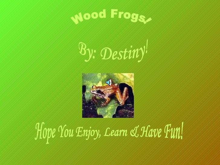 Woodfrogs