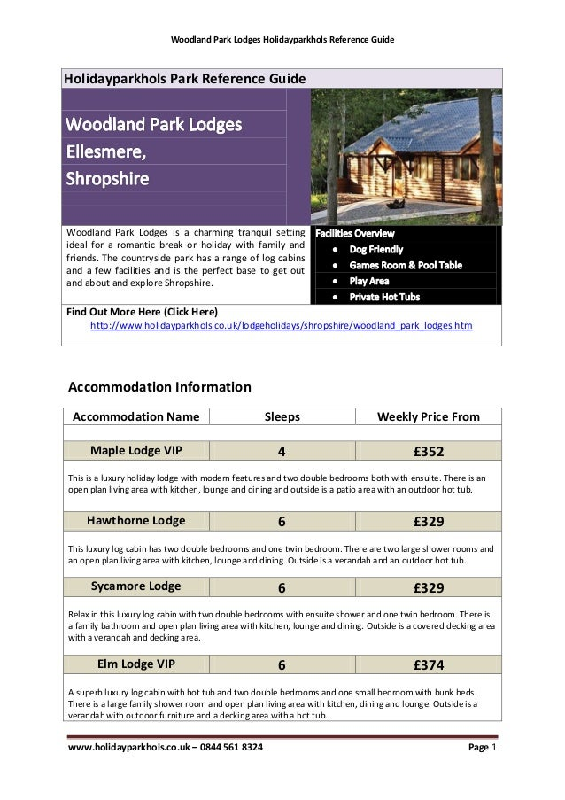 Woodland Park Lodges Holidayparkhols Reference GuideHolidayparkhols Park Reference GuideWoodland Park Lodges is a charming...
