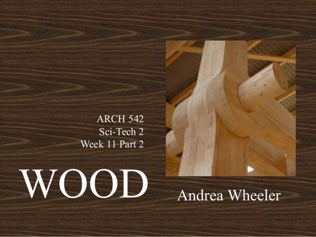 Wood lecture thursday  andrea wheeler