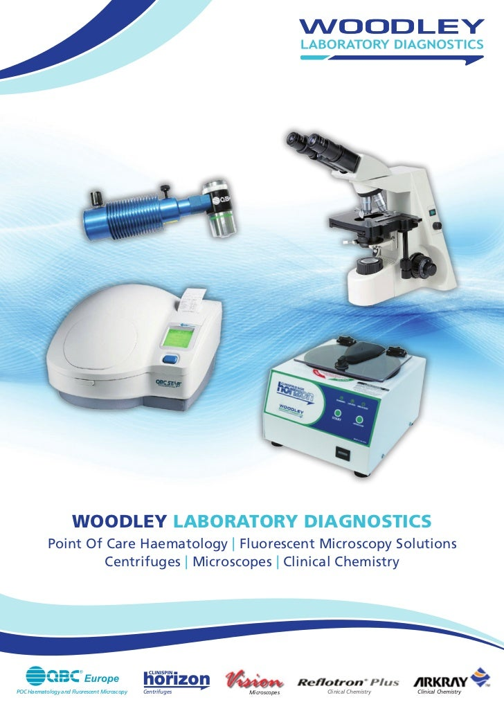 WOODLEY LABORATORY DIAGNOSTICS           Point Of Care Haematology   Fluorescent Microscopy Solutions                    C...
