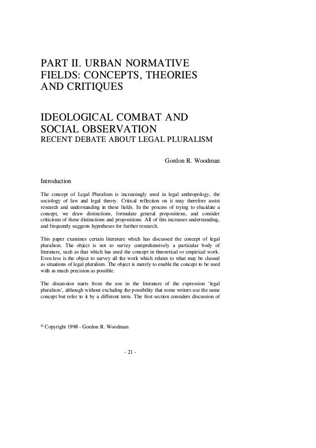 © Copyright 1998 - Gordon R. Woodman - 21 - PART II. URBAN NORMATIVE FIELDS: CONCEPTS, THEORIES AND CRITIQUES IDEOLOGICAL ...
