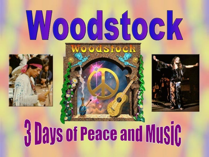 Woodstock 3 Days of Peace and Music