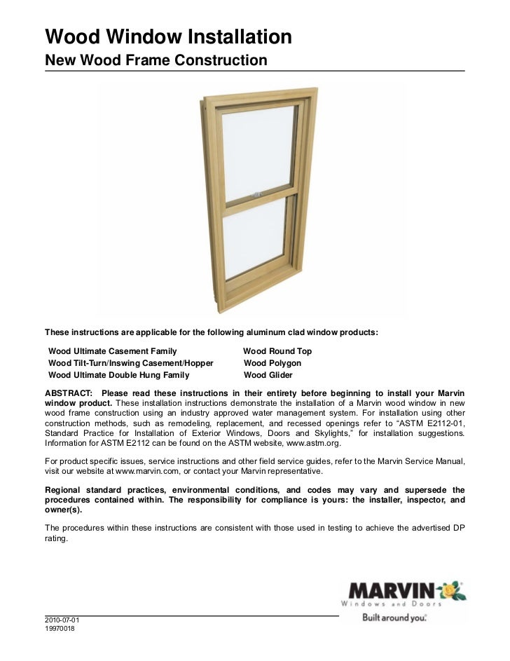 Wood Window InstallationNew Wood Frame ConstructionThese instructions are applicable for the following aluminum clad windo...