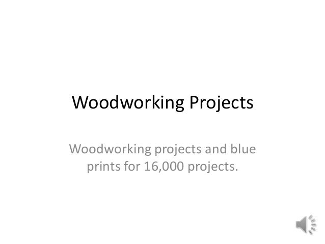 Woodworking projects1