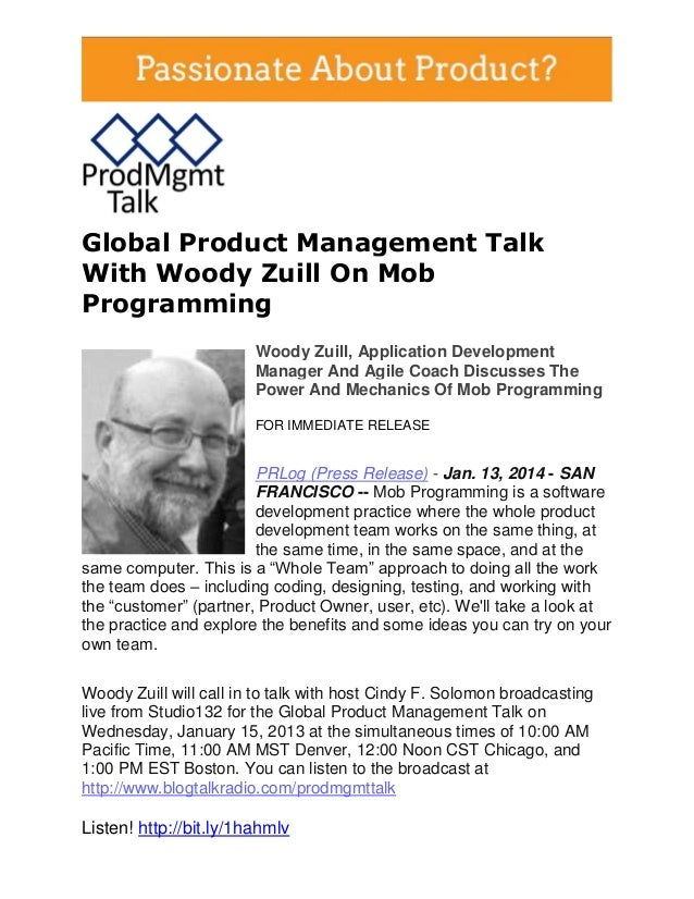 Global Product Management Talk With Woody Zuill On Mob Programming Woody Zuill, Application Development Manager And Agile ...
