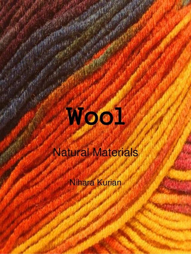 Wool Natural Materials Nihara Kurian