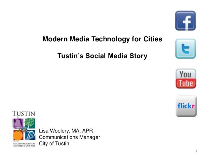 Lisa Woolery, Communications Manager City of Tustin-Modern Media Technology