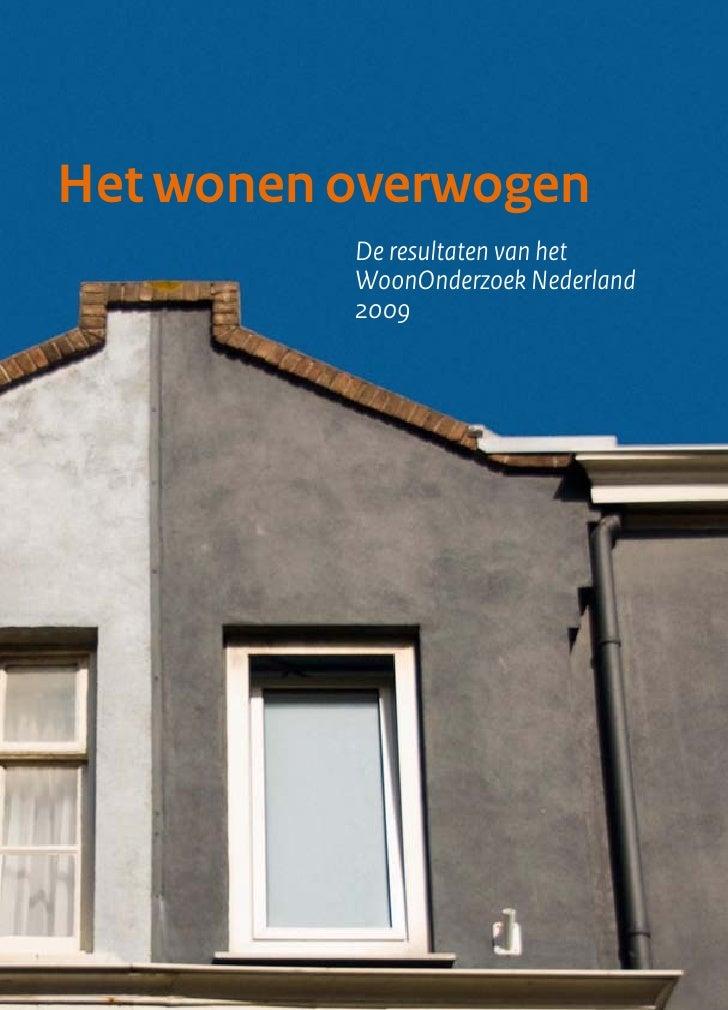 Het wonen overwogen          Deresultatenvanhet          WoonOnderzoekNederland          2009