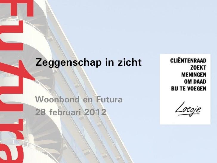 Zeggenschap in zichtWoonbond en Futura28 februari 2012
