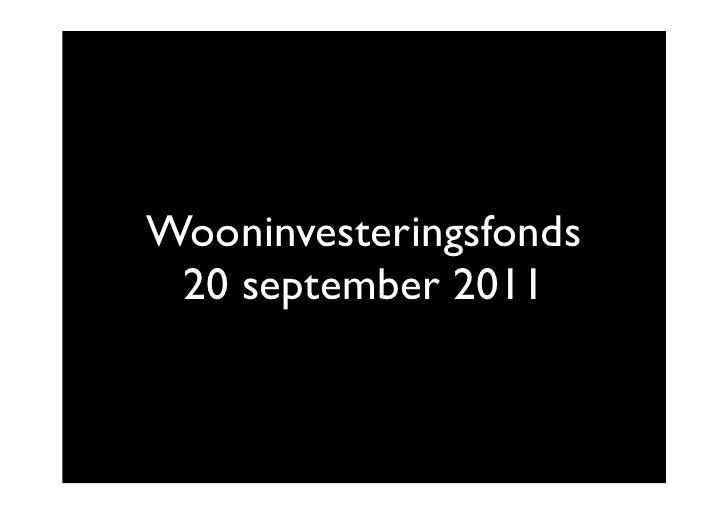 Wooninvesteringsfonds 20 september 2011