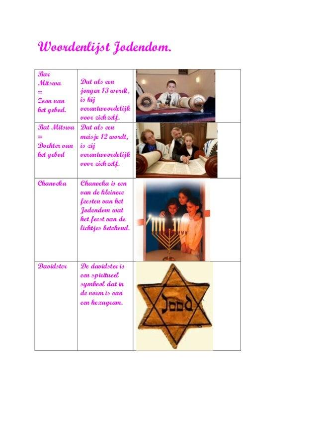Woordenlijst Jodendom. Bar Mitswa = Zoon van het gebod. Dat als een jongen 13 wordt, is hij verantwoordelijk voor zichzelf...