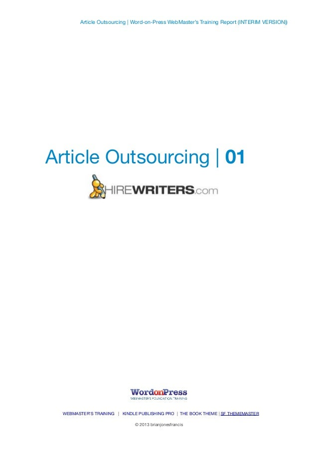 Article Outsourcing | 01 Article Outsourcing | Word-on-Press WebMaster's Training Report (INTERIM VERSION)) WEBMASTER'S TR...