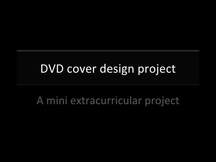 A mini extracurricular project DVD cover design project