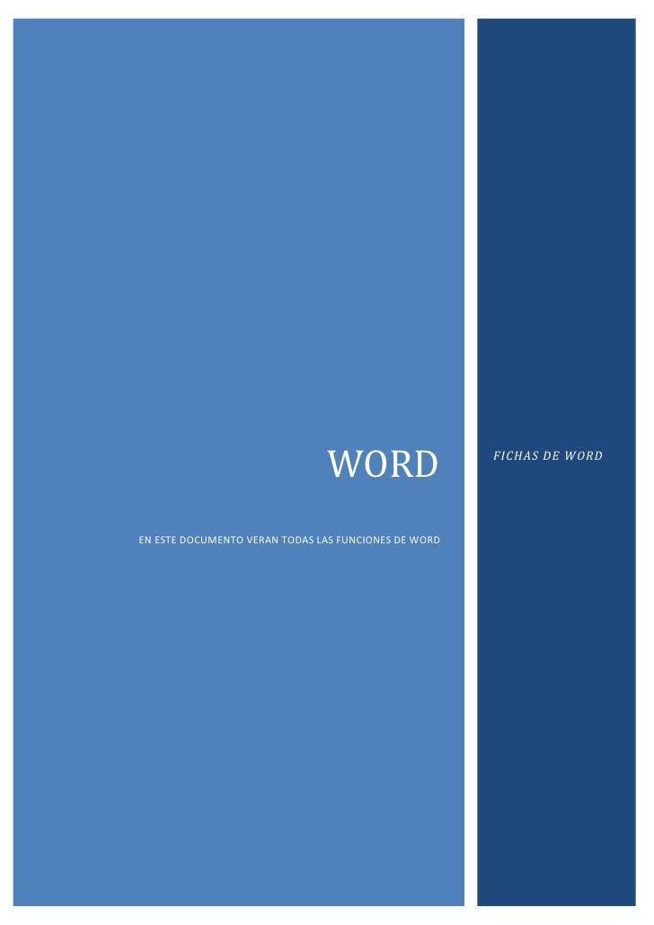 """WORDEN ESTE DOCUMENTO VERAN TODAS LAS FUNCIONES DE WORDFICHAS DE WORD<br />Contenido TOC o """"1-3"""" h z u FICHA INICIO PAGERE..."""