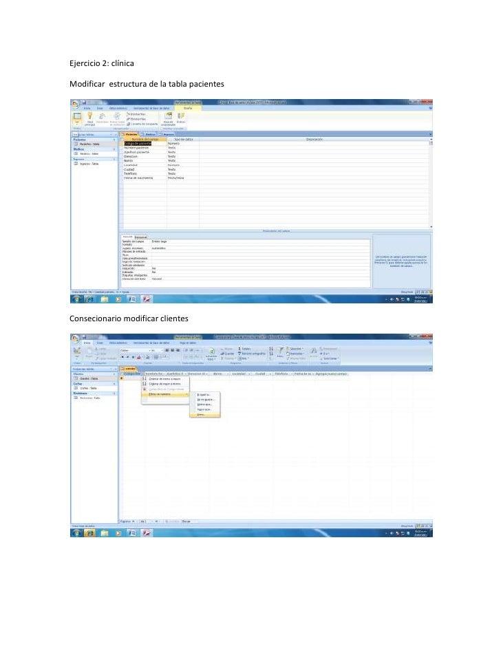 Ejercicio 2: clínicaModificar estructura de la tabla pacientesConsecionario modificar clientes