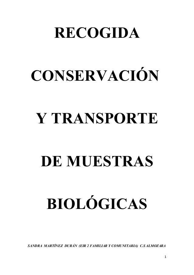 RECOGIDA CONSERVACIÓN Y TRANSPORTE DE MUESTRAS BIOLÓGICAS SANDRA MARTÍNEZ DURÁN (EIR 2 FAMILIAR Y COMUNITARIA) C.S ALMOZAR...