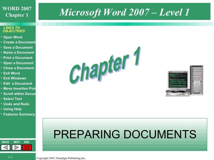 Microsoft Word 2007 – Level 1 PREPARING DOCUMENTS Chapter 1