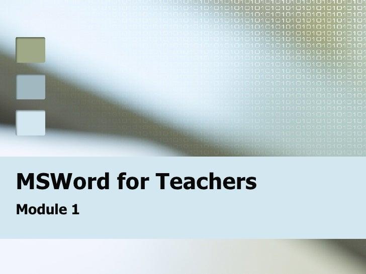 MSWord for Teachers Module 1