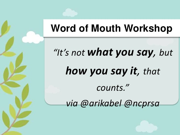 """Clever Tweet Opp #1    Word of Mouth Workshop""""Infographics are the constellations of today."""" via @arikabel @ncprsa #womwor..."""