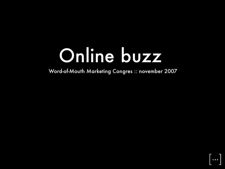 Word of Mouth Congress 2007 - Online Buzz