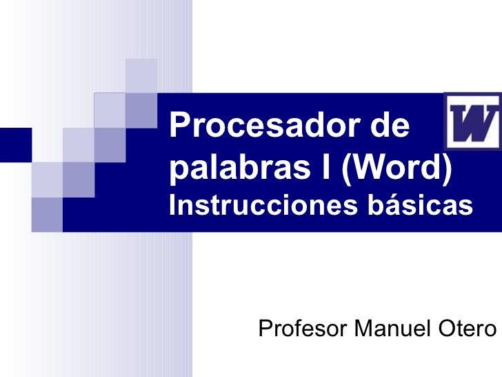 Uso del Programa Word - Parte I