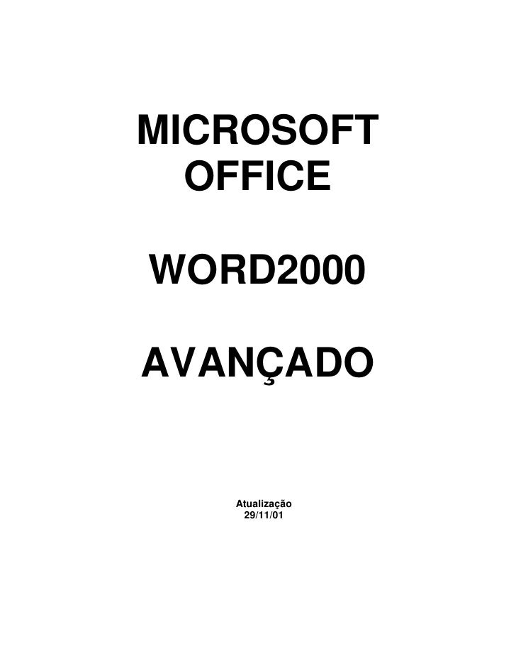 MICROSOFT   OFFICE  WORD2000  AVANÇADO      Atualização     29/11/01