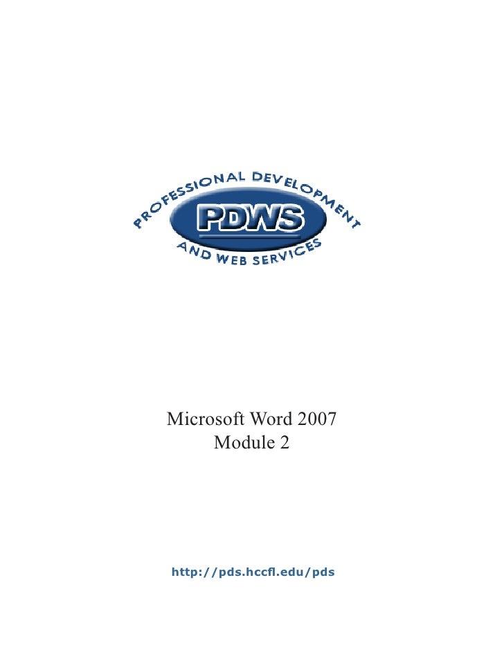 Microsoft Word 2007     Module 2http://pds.hccfl.edu/pds