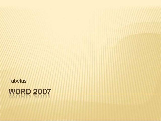 Word 2007 - Tabelas