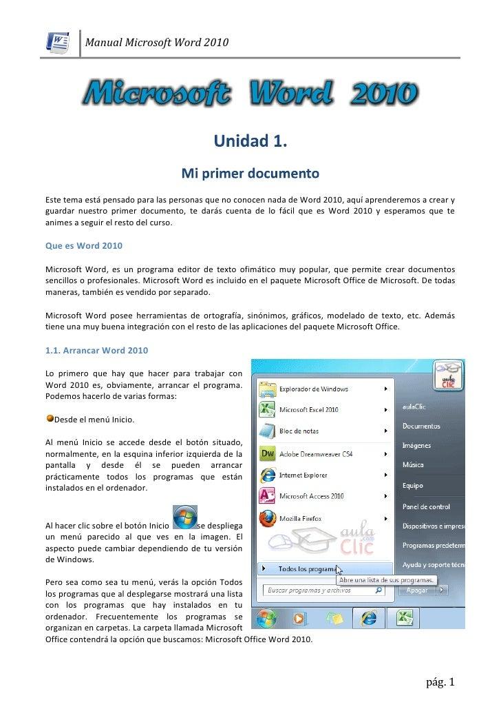 Manual Microsoft Word 2010Este tema está pensado para las personas que no conocen nada de Word 2010, aquí aprenderemos a c...