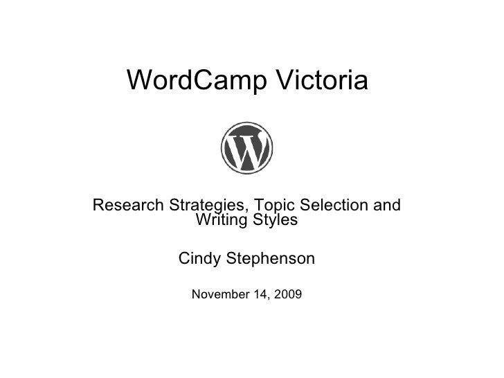 Blogging: Research, Topic Selection and Writing Styles/Tips
