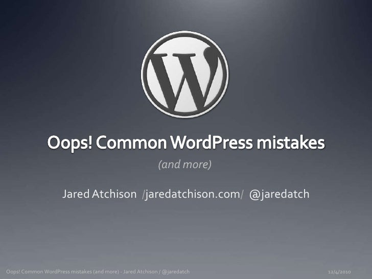 Common WordPress mistakes (and more)