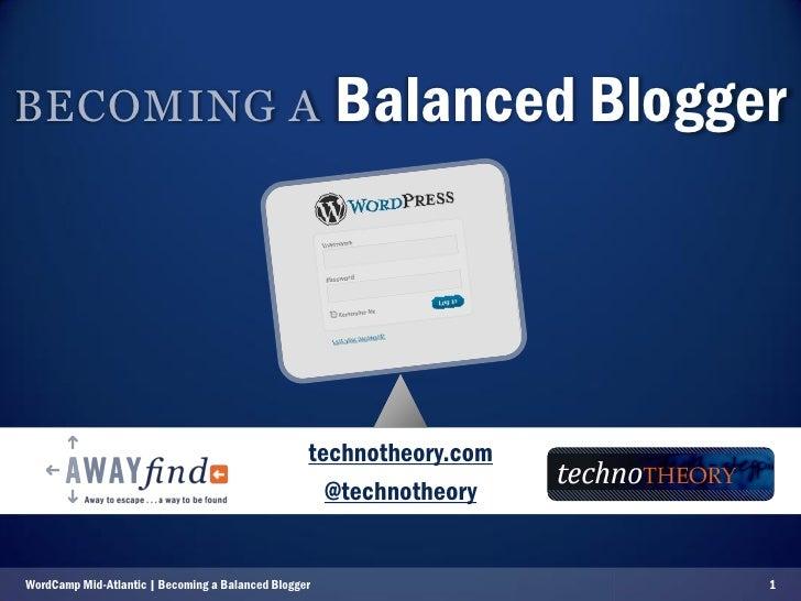 BECOMING A                                            Balanced Blogger                                                    ...