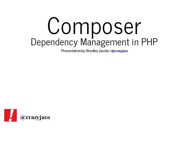 An Introduction to PHP Dependency Management With Composer