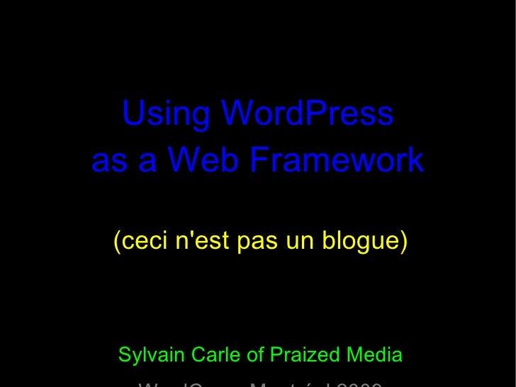 Using WordPress as a Web Framework