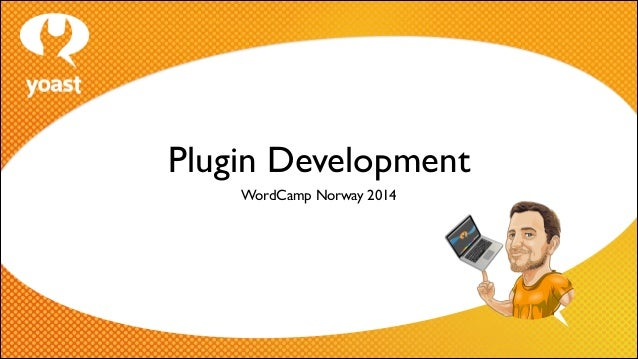 Plugin Development WordCamp Norway 2014