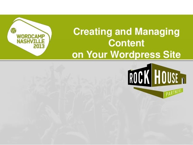 Creating and Managing Content on Your Wordpress Site