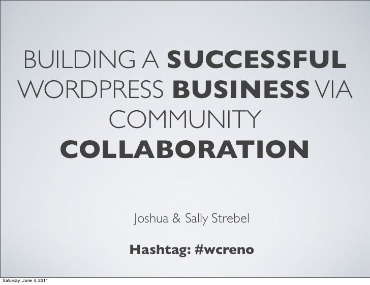 BUILDING A SUCCESSFUL       WORDPRESS BUSINESS VIA              COMMUNITY          COLLABORATION                         J...
