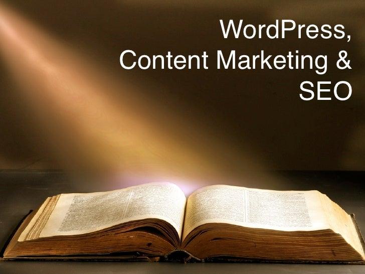 WordPress,Content Marketing &               SEO