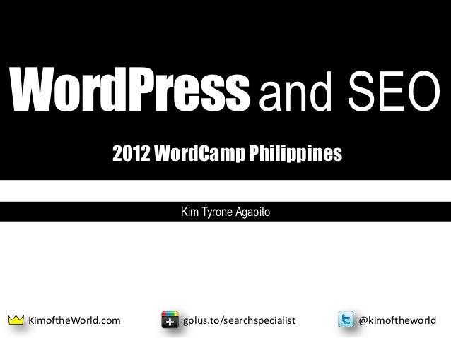 WordCamp Philippines 2012 WordPress and SEO Presentation