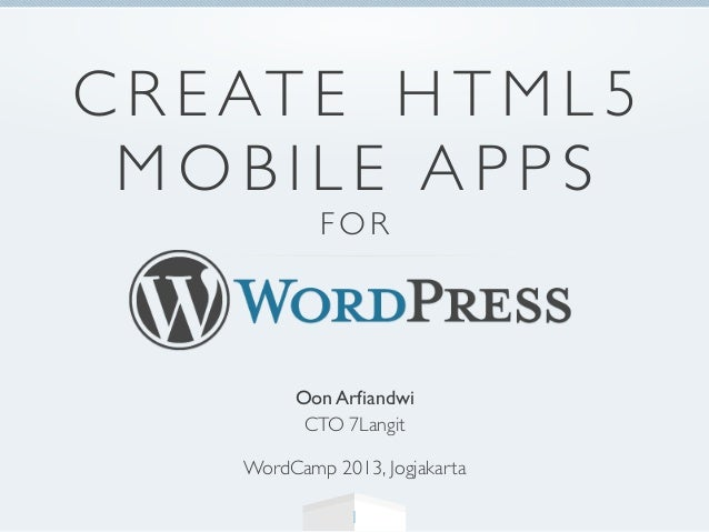 Create HTML5 Mobile Apps for WordPress Site