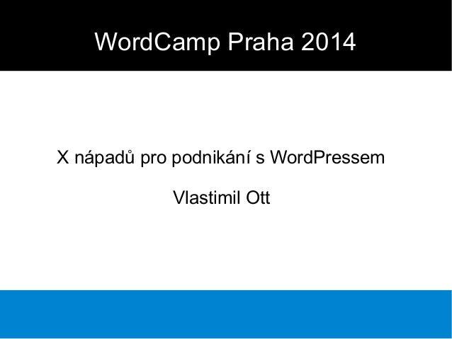 Wordcamp Praha 2014