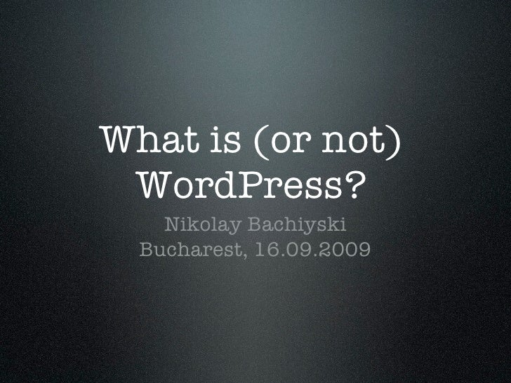 What is (not) WordPress