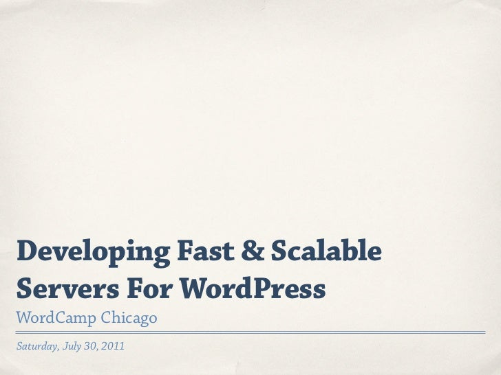 Developing Fast & Scalable Servers For WordPress