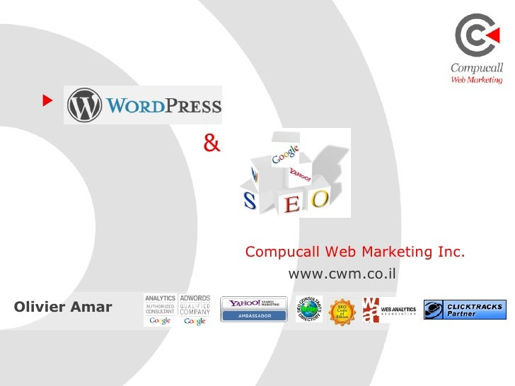 Compucall Web Marketing Inc. www.cwm.co.il & Olivier Amar